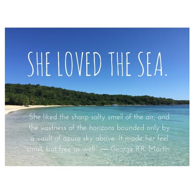 She loved the ocean
